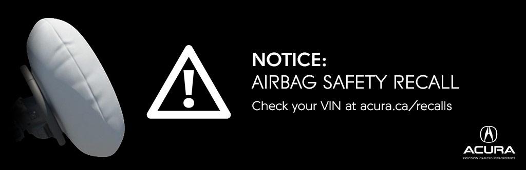 Acura Airbag Recall >> Airbag Recall Information Acura Centre Saskatoon Acura
